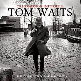 Tom Waits -Transmission Impossible-(live) 20015