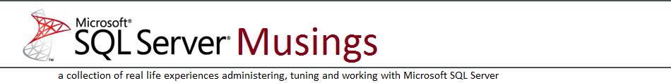 SQL Server Musings