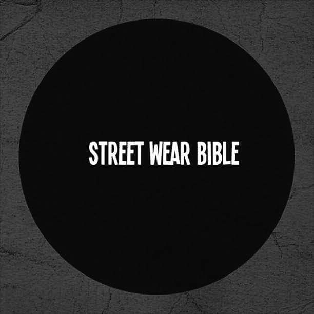 ABOUT STREETWEARBIBLE