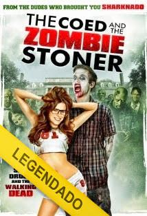 The Coed and the Zombie Stoner – Legendado