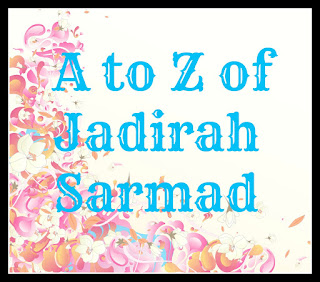 A to Z of Jadirah Sarmad