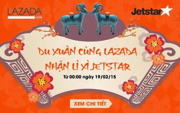 Du xuân cùng Lazada nhận lì xì từ Jetstar