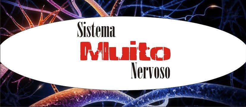 Sistema Muito Nervoso