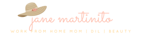 Jane Martinito: Work-from-Home Mom | Daughter-in-Law | Beauty Blogger