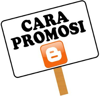 Cara Unik Promosi Blog Atau Website
