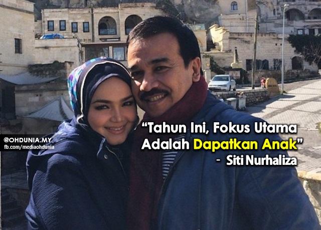 """""""Tahun Ini, Fokus Utama Adalah Dapatkan Anak"""" – Siti Nurhaliza"""