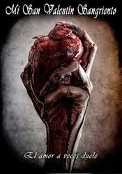 ✞ Mi San Valentín Sangriento ✞