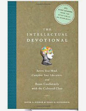 Beginning My 365 Daily Lessons - The Intellectual Devotional - Ann Again and again