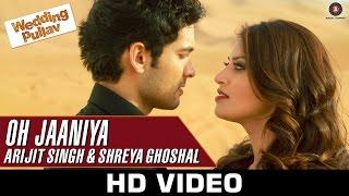 Oh Jaaniya – Arijit Singh Version _ Wedding Pullav _ Anushka S Ranjan & Diganth