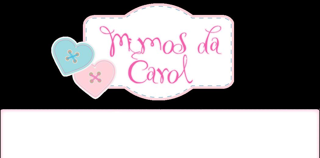 Mimos da Carol  !!!!