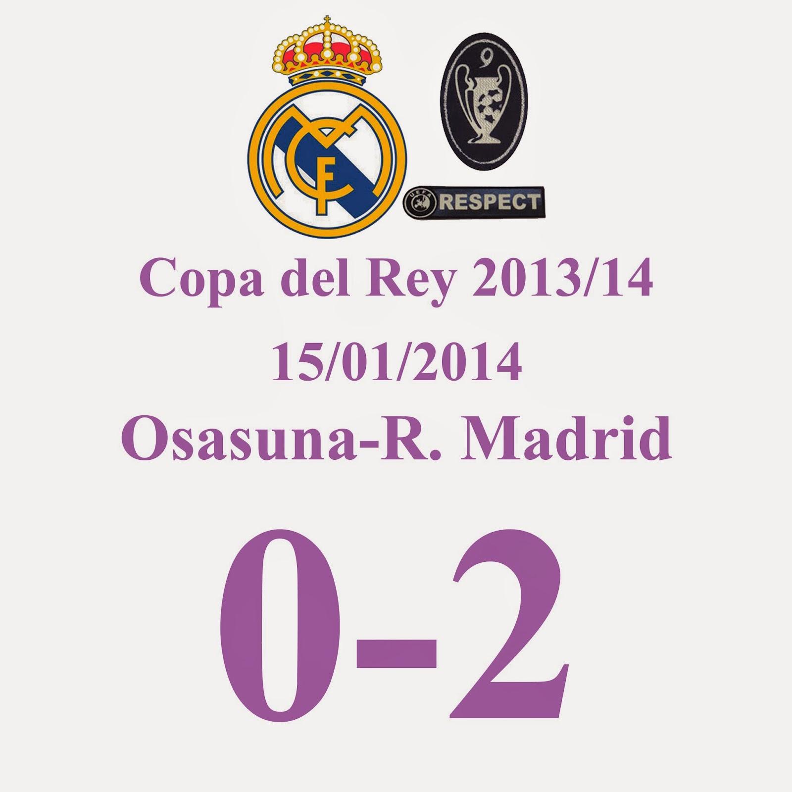 Osasuna 0 - 2 Real Madrid - 15/01/2014 - Copa del Rey 2013/14 - Golazo de Cristiano Ronaldo