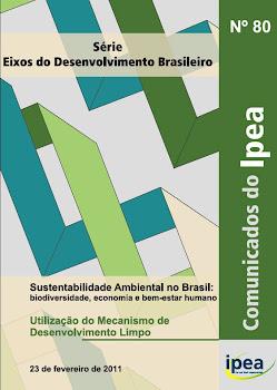 Sustentabilidade Ambiental no Brasil: Utilização do Mecanismo de MDL
