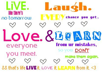 Live Love Laugh Quotes Amazing Live Love Laugh Quotes