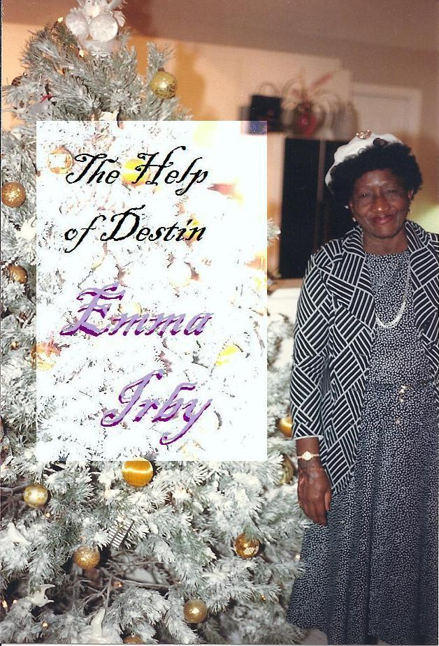 The Help of Destin, Emma Irby