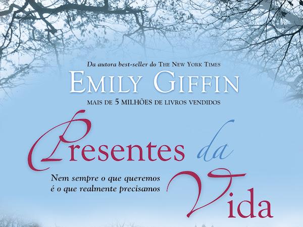 Resenha - Presentes da vida - Emily Giffin