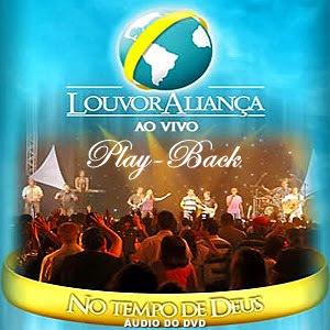 Download CD PlayBack Louvor Aliança - No Tempo de Deus