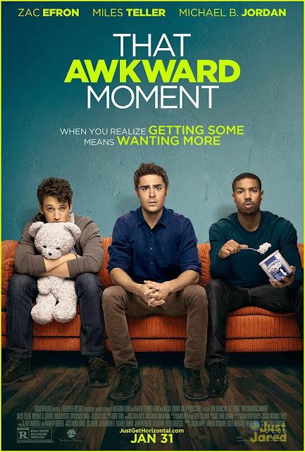 Póster de la nueva película de Miles Teller 'That Awkward Moment'  Zac-efron-that-awkward-moment-poster-debut-exclusive-01