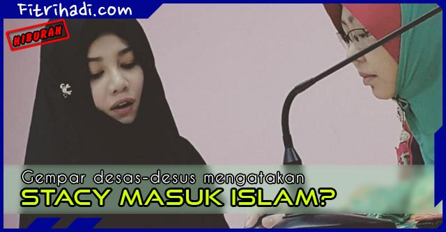 Hiburan Stacy AF Memeluk Agama Islam 2
