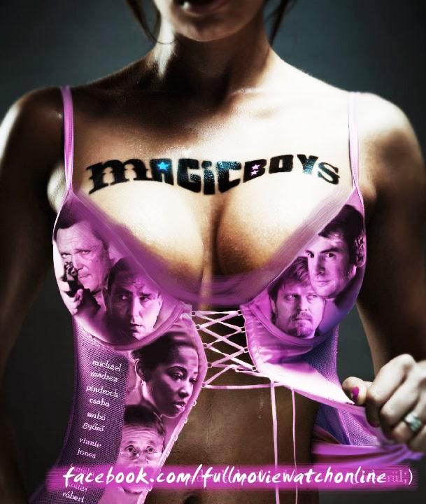new english moviee 2014 click hear............................. Magic+Boys+copy