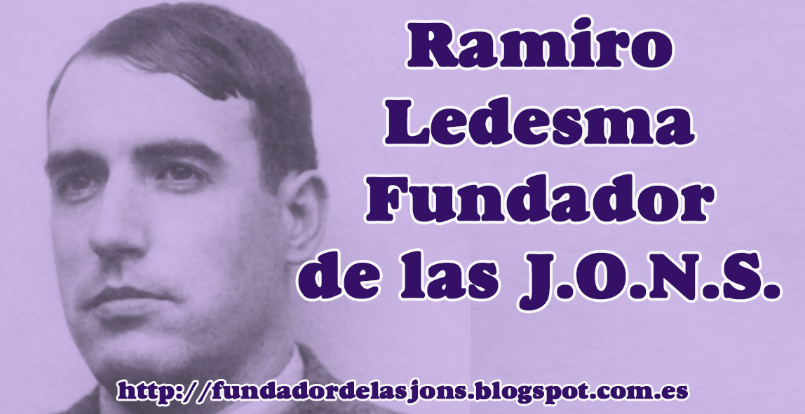 LIBRO EN LÍNEA / RAMIRO LEDESMA FUNDADOR DE LAS JONS