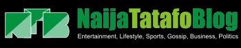 NaijaTatafo.com.ng