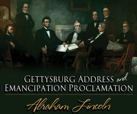 Adolescent Audio Adventures reviews Gettysburg Address & Emancipation Proclamation Audiobook