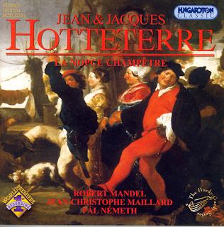 Hotteterre, Jean: La Noce Champetre Ou L'Himen Pastoral / Hotteterre: Sonata and Trio, No. 6
