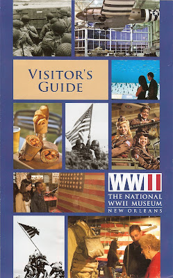 National World War II Museum, New Orleans - Brochure, Visitor's Guide