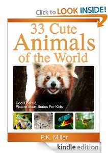 Free eBook Feature: 33 Cute Animals of the World by P.K. Miller