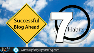 Seven Habits of Highly Successful Bloggers