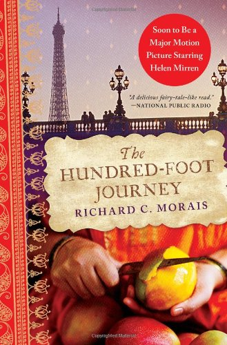 Books in my collection: The Hundred-Foot Journey by Richard C. Morais
