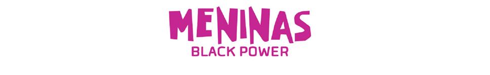 Meninas Black Power