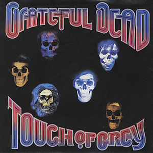 Grateful Dead - Touch Of Grey
