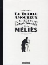Le diable amoureux et autres films jamais tournés par méliès