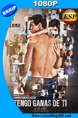 Tengo Ganas De Ti (2012) Español HD 1080P ()