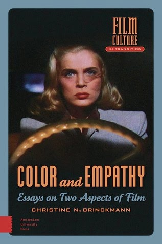 color and empathy essays on two aspects of film by christine brinckmann amsterdam university press 282 pages on sale december 15th 2014