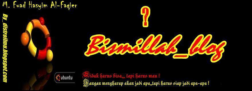 Bismillah_Blog