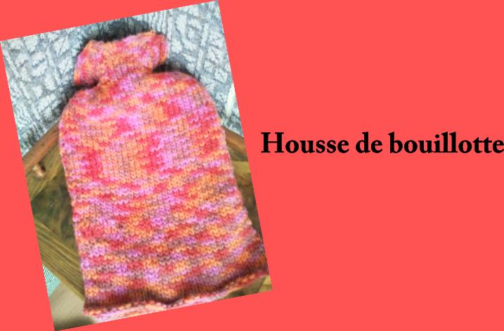 Une housse pour ma bouillotte pelotes aiguilles for Housse bouillotte tricot
