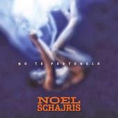 Noel Schajris - No Te Pertenece