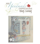 My Handmade Expressions Monthly  Candy!