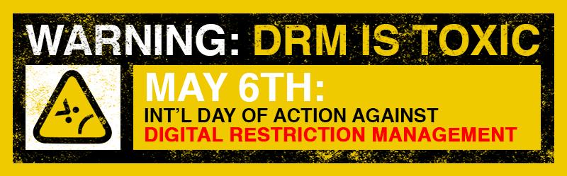 https://www.eff.org/deeplinks/2014/05/understanding-digital-rights-management-international-day-against-drm
