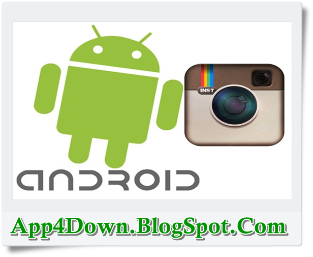 Instagram 7.4.0 For Android APK Full Download (Update)