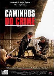 Caminhos do Crime Dublado Online