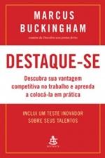 Destaque-se - Marcus Buckingham