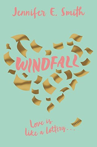 """Windfall"" by Jennifer E. Smith"