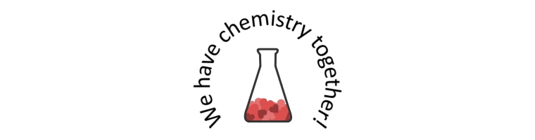 we have chemistry together!