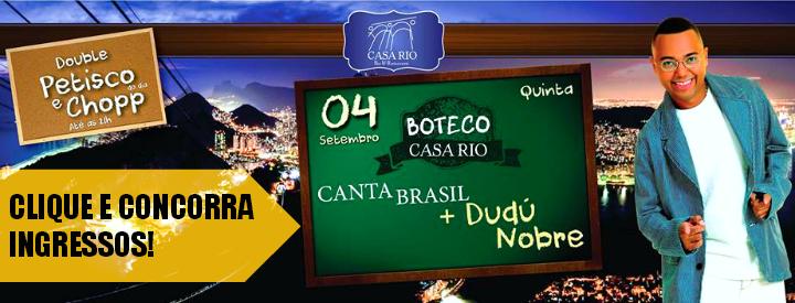 CASA RIO - Dudu Nobre - 04/09/2014 - Sousas