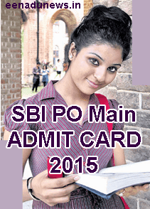 SBI PO Call Letter 2015 www.sbi.co.in PO Online Exam Admit Card 2015, SBI Probationary Officer Online Exam Phase-II Admit Card Slip Download Here. SBI PO Exam Call Letter 2015, Shortlisted candidates can download PO Main Call Letter 2015, SBI Admit Card PO Online Exam 26 July 2015