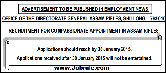 Assam Rifle Rifleman (General Duty-GD) Recruitment Rally for Compassionate Appointment January 2015