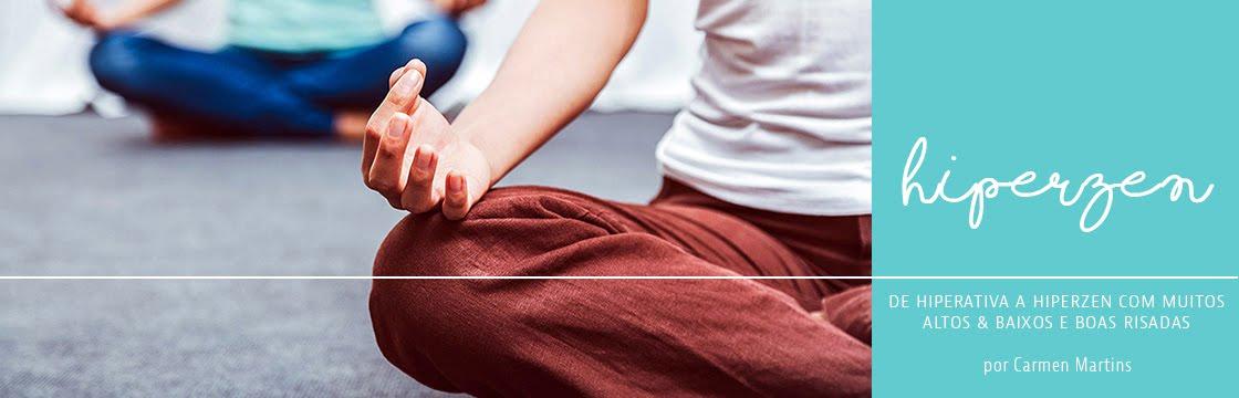 Blog Hiper Zen - yoga, meditação, bem-estar